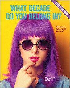 Cover: What Decade Do You Belong In?