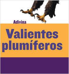 Cover: Valientes plumíferos (Feathered and Fierce): Águila (Bald Eagle)