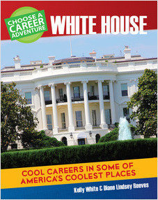 Cover: Choose a Career Adventure at the White House