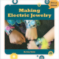 Cover: Making Electric Jewelry