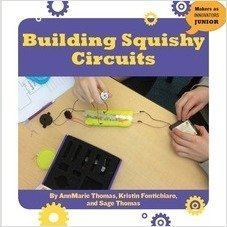 Cover: Building Squishy Circuits
