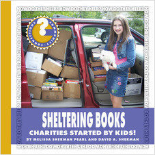 Cover: Sheltering Books: Charities Started by Kids!