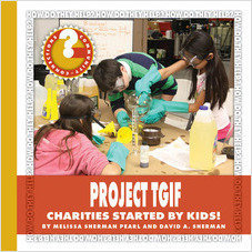 Cover: Project TGIF: Charities Started by Kids!