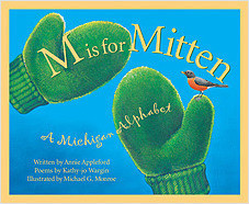 Cover: M is for Mitten: A Michigan Alphabet