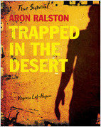 Cover: Aron Ralston: Trapped in the Desert