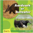 Cover: Aardvark or Anteater