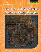 Cover: Apex Legends: Guide to Kings Canyon