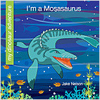 Cover: I'm a Mosasaurus