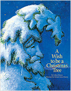 Cover: A Wish to Be A Christmas Tree