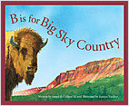 Cover: B is for Big Sky Country: A Montana Alphabet