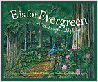 Cover: E is for Evergreen: A Washington State Alphabet
