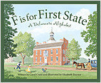 Cover: F is for First State: A Delaware Alphabet