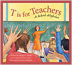 Cover: T is for Teachers: A School Alphabet
