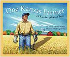 Cover: One Kansas Farmer: A Kansas Number Book