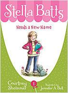 Cover: Stella Batts: Stella Batts Needs a New Name