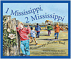 Cover: 1 Mississippi, 2 Mississippi: A Mississippi Numbers Book