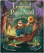 Cover: The Legend of Papa Noel: A Cajun Christmas Story