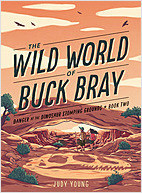 Cover: The Wild World of Buck Bray: Danger at the Dinosaur Stomping Grounds