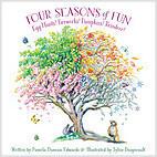 Cover: Four Seasons of Fun: Egg Hunts! Fireworks! Pumpkins! Reindeer!
