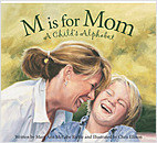 Cover: M is for Mom: A Child's Alphabet