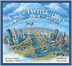 Cover: T is for Twin Cities: A Minneapolis/St. Paul Alphabet