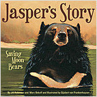 Cover: Jasper's Story: Saving Moon Bears