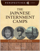 Cover: The Japanese Internment Camps: A History Perspectives Book