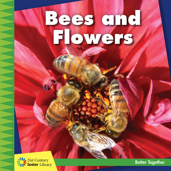 Bees and Flowers - Cherry Lake Publishing Group
