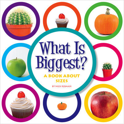 Cover: What Is Biggest?: A Book about Sizes