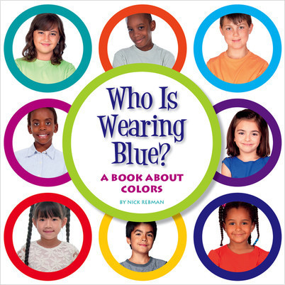 Cover: Who Is Wearing Blue?: A Book about Colors