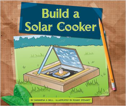 Cover: Build a Solar Cooker