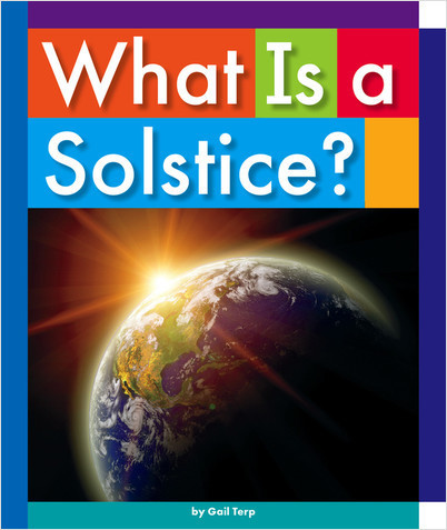 Cover: What Is a Solstice?