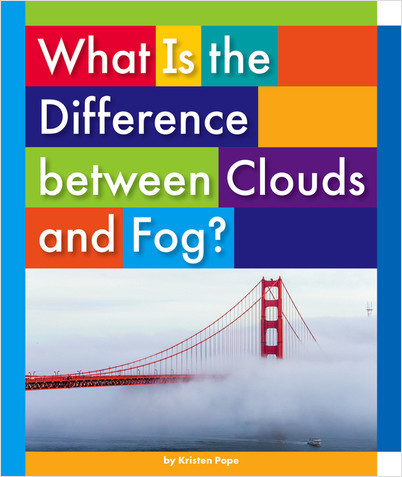 Cover: What Is the Difference between Clouds and Fog?