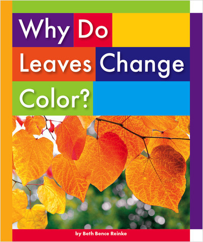 Cover: Why Do Leaves Change Color?