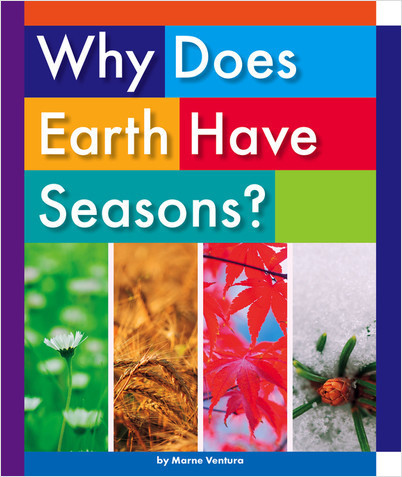 Cover: Why Does Earth Have Seasons?