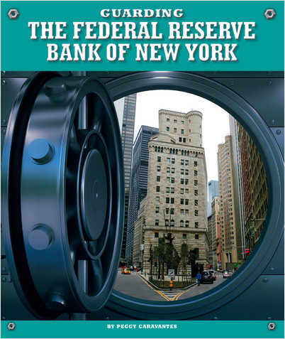 Cover: Guarding the Federal Reserve Bank of New York