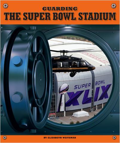 Cover: Guarding the Super Bowl Stadium