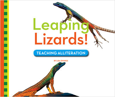 Cover: Leaping Lizards! Teaching Alliteration