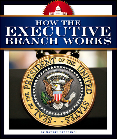 Cover: How the Executive Branch Works