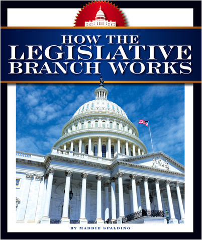 Cover: How the Legislative Branch Works