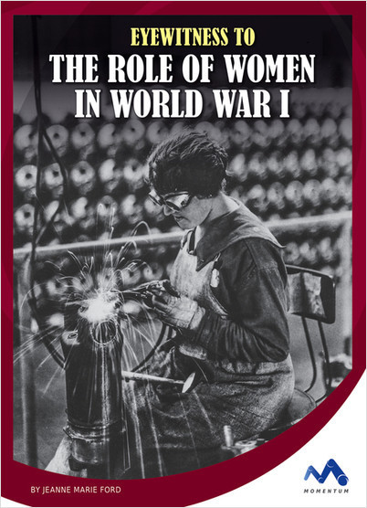 Cover: Eyewitness to the Role of Women in World War I