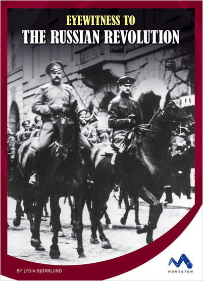 Cover: Eyewitness to the Russian Revolution
