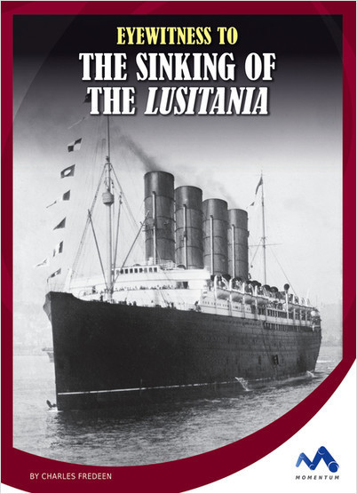 Cover: Eyewitness to the Sinking of the Lusitania