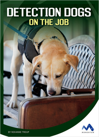 Cover: Detection Dogs on the Job