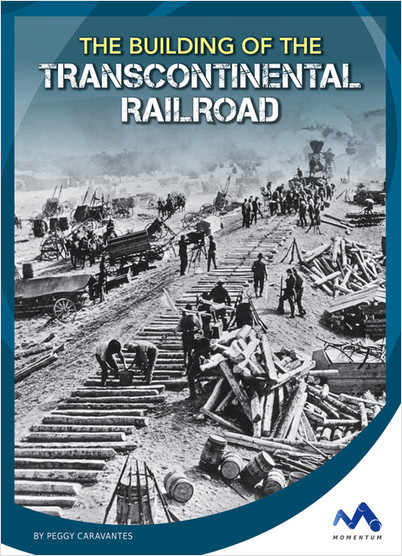 Cover: The Building of the Transcontinental Railroad
