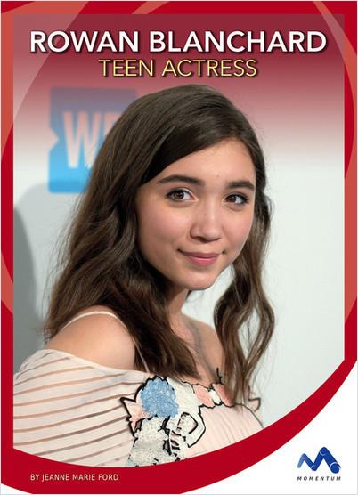 Cover: Rowan Blanchard: Teen Actress