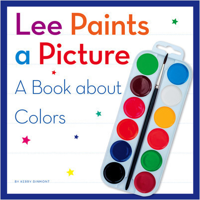 Cover: Lee Paints a Picture: A Book about Colors