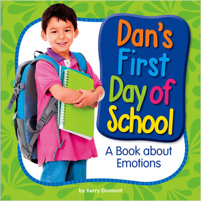 Cover: Dan's First Day of School: A Book about Emotions