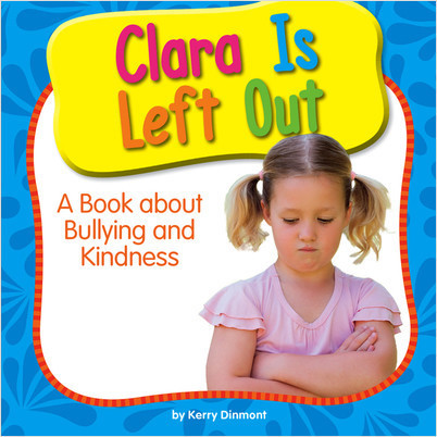 Cover: Clara Is Left Out: A Book about Bullying and Kindness