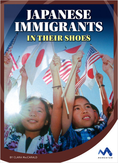 Cover: Japanese Immigrants: In Their Shoes